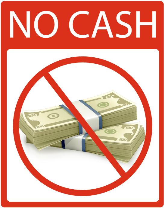 "a photo of a ""No Cash"" sign amid Stiglitz's recommendation of a cashless society"