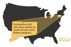 Connecticut Bill Armed Drones - Surveillance Drones for Law Enforcement