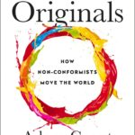"""Originals"" – How Successful Entrepreneurs Work"