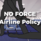 Against Force Airline Policy
