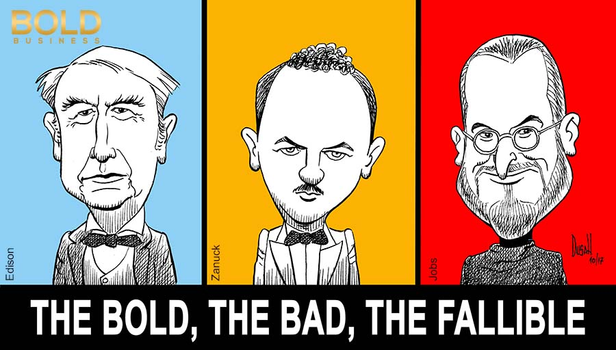 Edison, Zanuck and Jobs, Titans of Business
