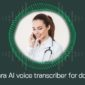 Doctor speaking into phone - app powered by ai transcription service.