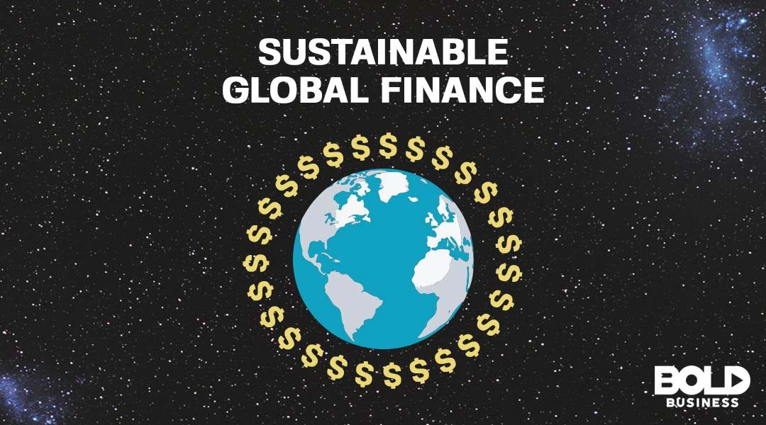 Global Sustainable Finance as Part of Un's 2030 Agenda