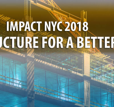 "Impact NYC ""Infrastrucutre for a Better Future"" overlaid on an image of a building under construction"