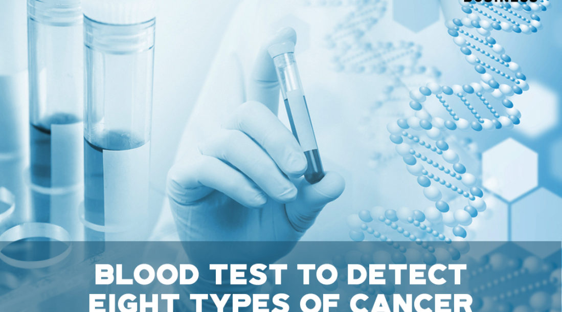 """a photo of a man's gloved hand holding a vial of blood beside images of test tubes and a DNA strand with the words """"BLOOD TEST TO DETECT EIGHT TYPES OF CANCER"""" at the center, thus pointing to the CancerSEEK blood test"""