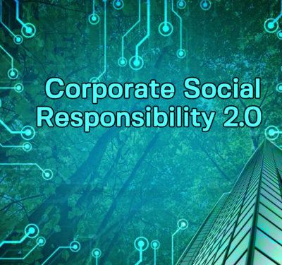 Corporate Social Responsibility 2.0