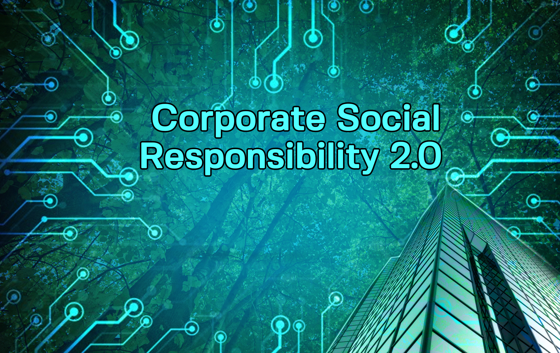 Corporate Social Responsibility 2.0