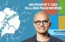 Microsoft CEO is pushing for Microsoft Authenticator Passwordless Option for the next Windows Upgrade