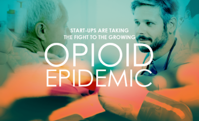 collage of faces with text that says start up companies are fighting the Opioid Epidemic