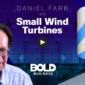 Daniel Farb on Small Wind Turbines