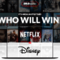 Disney-vs-Netflix 3 preview