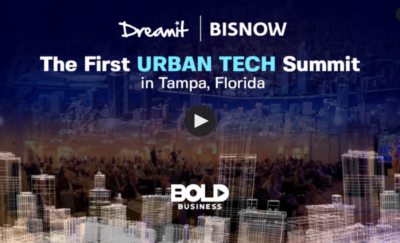 Dreamit and Bisnow's First Ever Urban Tech Summit in Tamp, FL