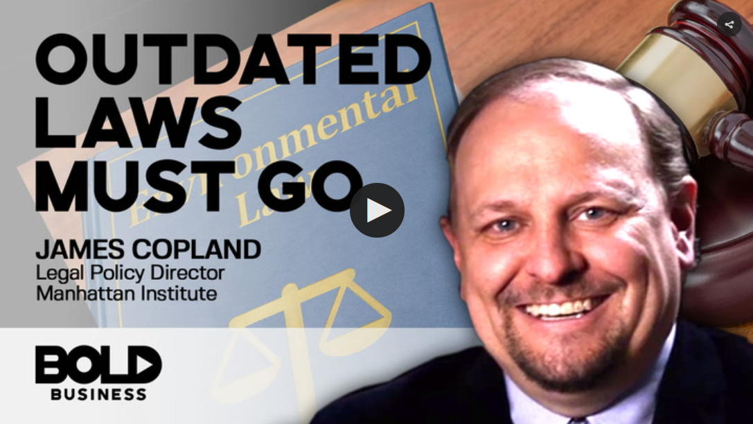 Outdated Laws Must Go - James Copland