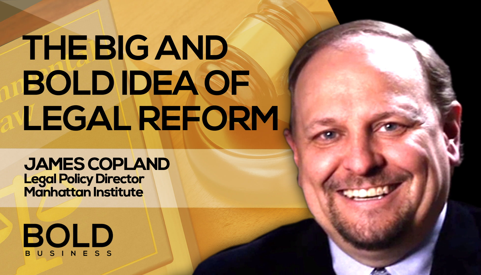 James Copland: Bold Idea of Legal Reform
