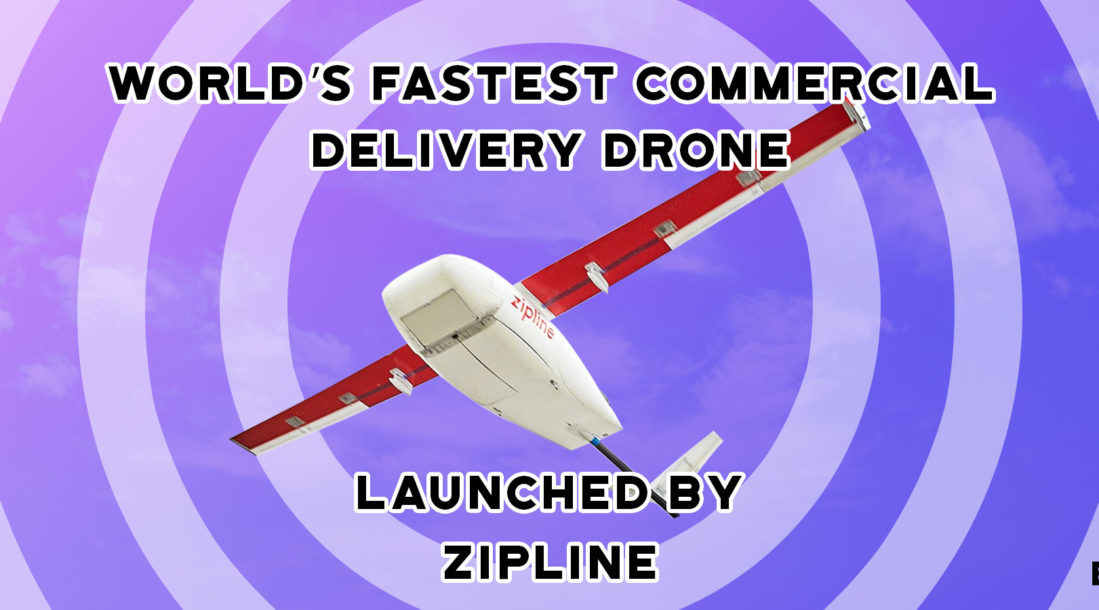 "a photo of an UAV with the words ""World's Fastest Commercial Delivery Drone Launched by Zipline"" amid the reality of Zipline drone delivery"
