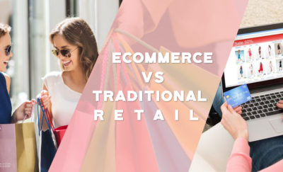 E-Commerce Vs Traditional Retail