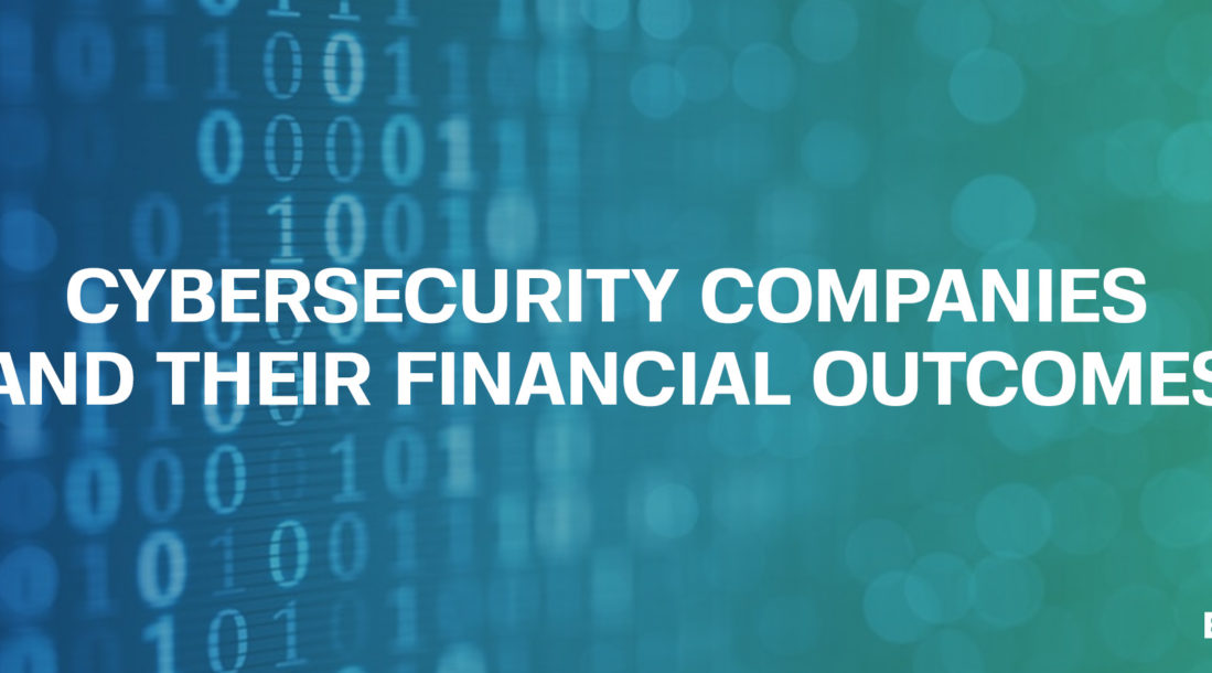 cybersecurity companies and their financial outcomes