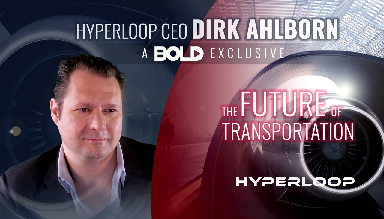 Hyperloop CEO Dirk Ahlborn: A Bold Exclusive