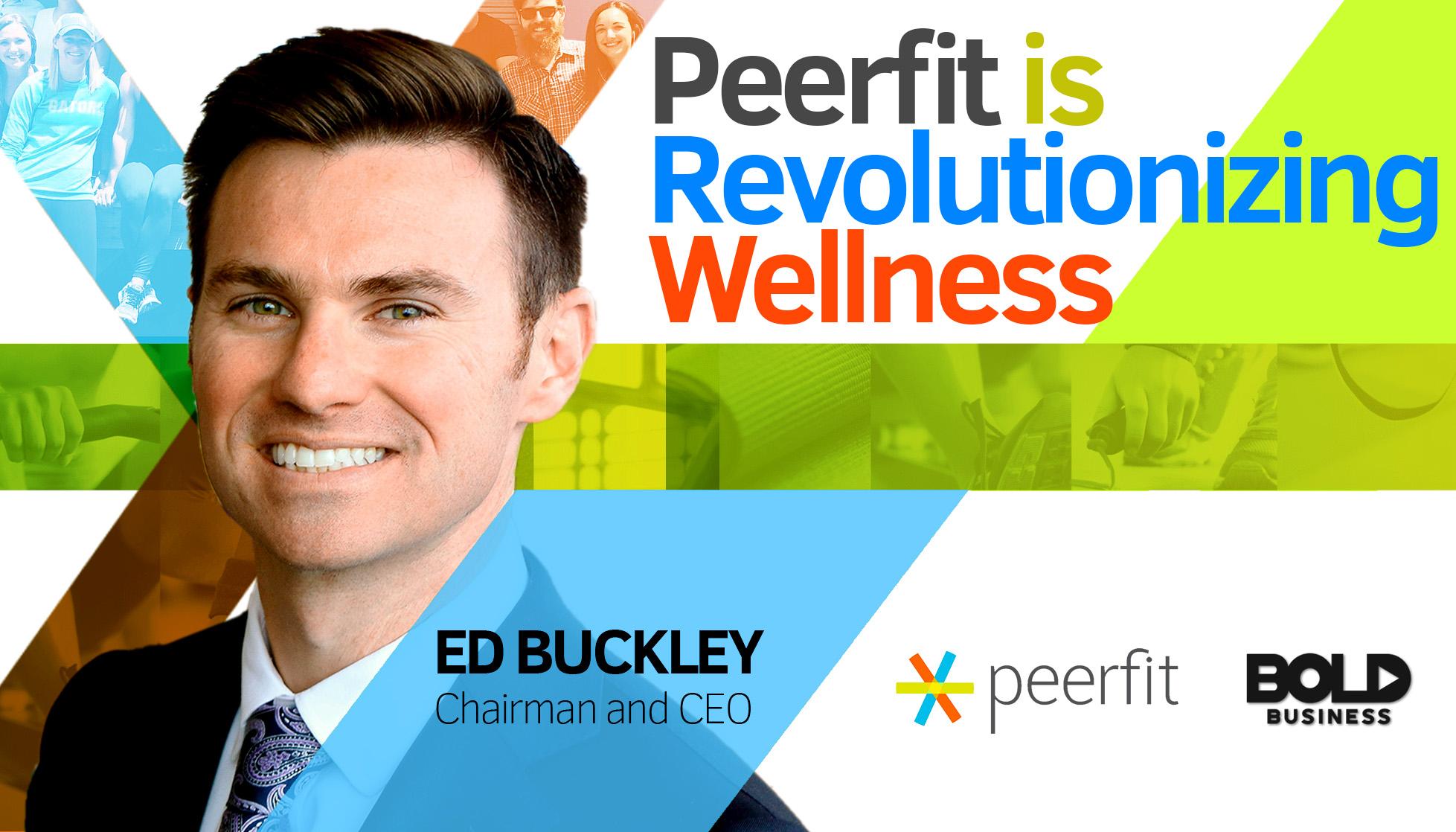Revolutionizing Wellness- Peerfit