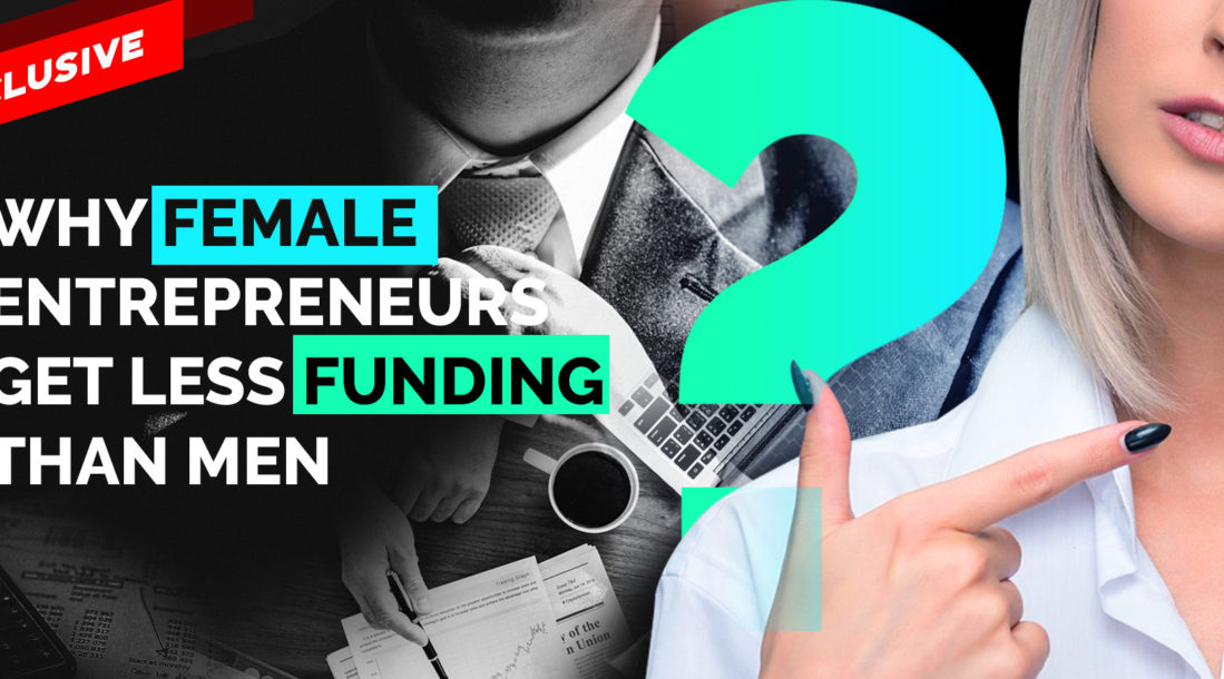 why do Women Entrepreneurs Have a Harder Time Raising VC then Men featured image