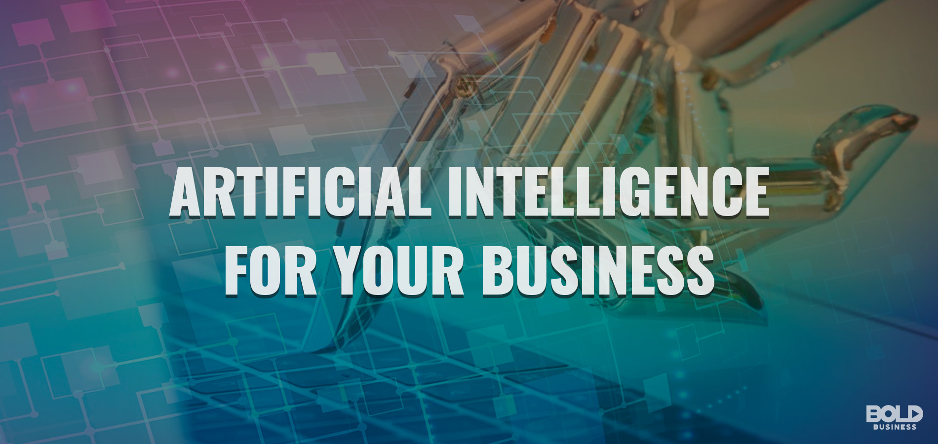 artificial intelligence for your business text over AI graphic