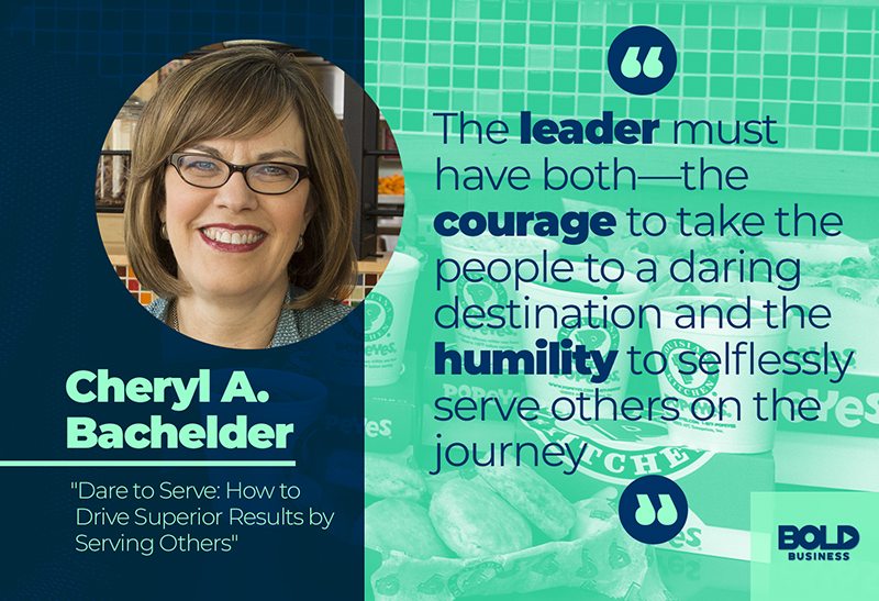 humility and leadership text quote from Cheryl A. Bachelder, illustrating a humble leader