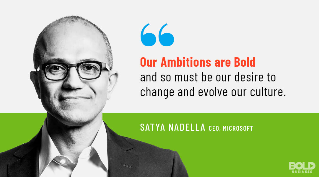 a photo quote of Satya Nadella, CEO of Microsoft and the bold leader of the week