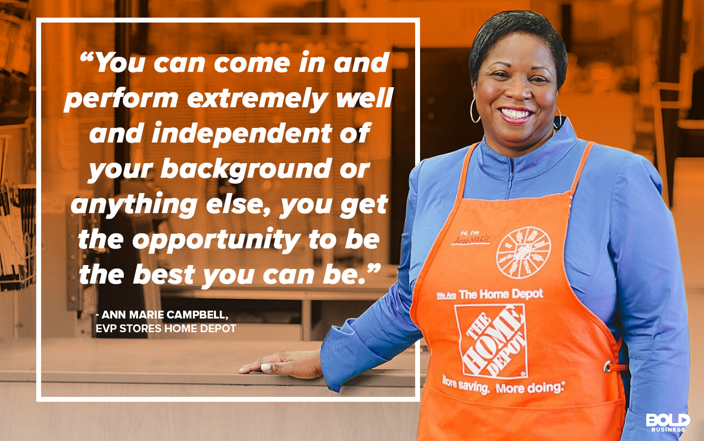 Ann Marie Campbell, EVP of The Home Depot describing bold leadership and Home Depot Community
