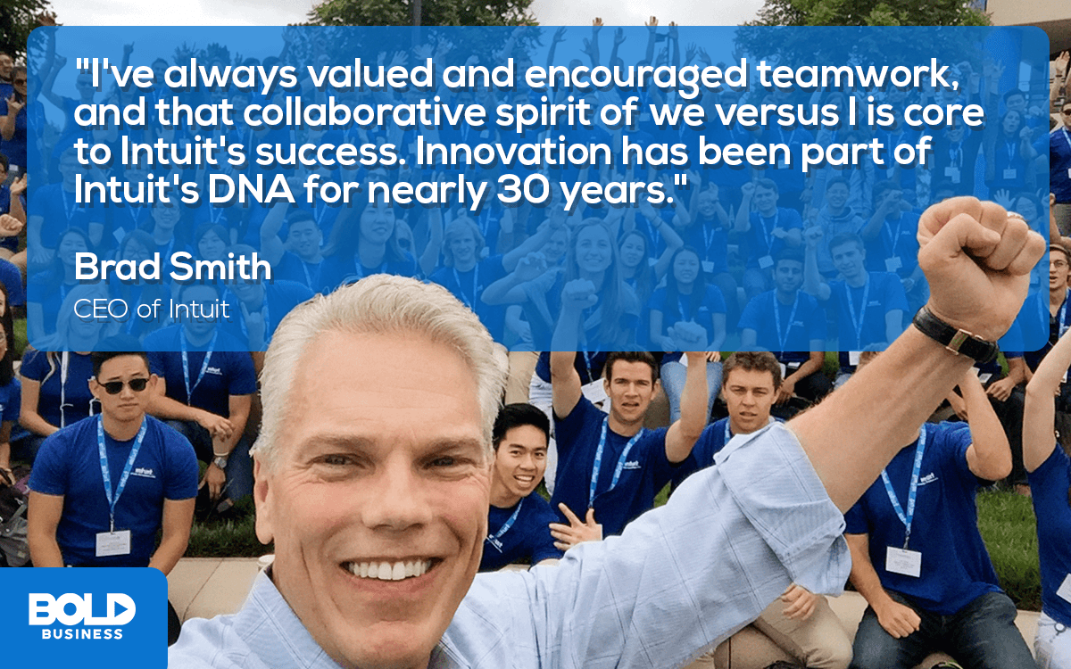 a photo quote by Intuit CEO Brad Smith Describing Intuit's DNA