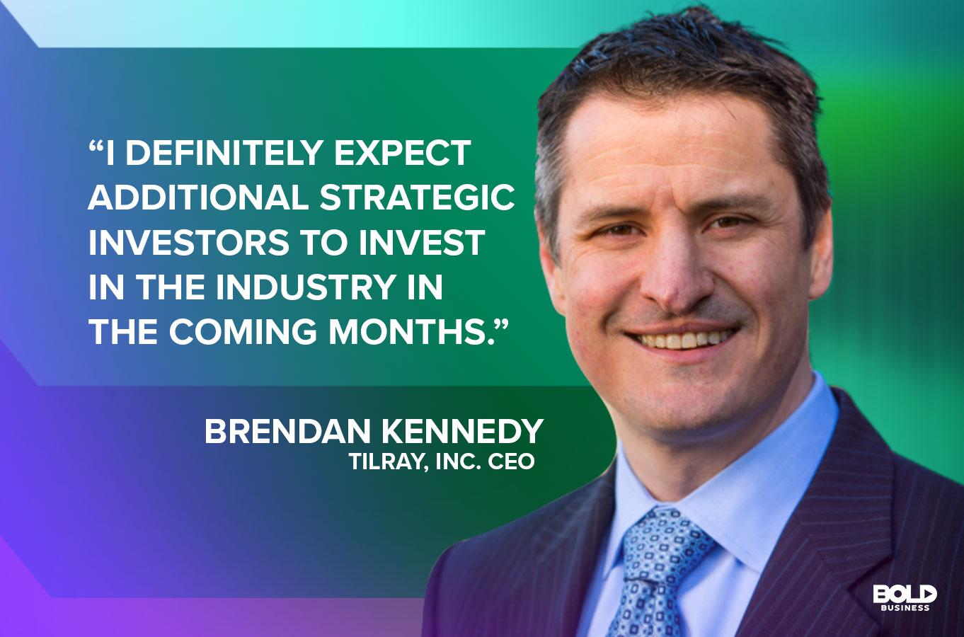 Brendan Kennedy, CEO of one of the largest cannabis companies in Tilray, sees a push into the beverage sector as the future.
