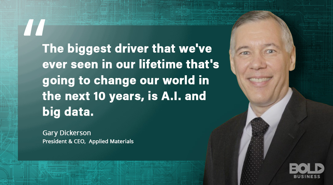 Applied Materials Company CEO Gary Dickerson Quote