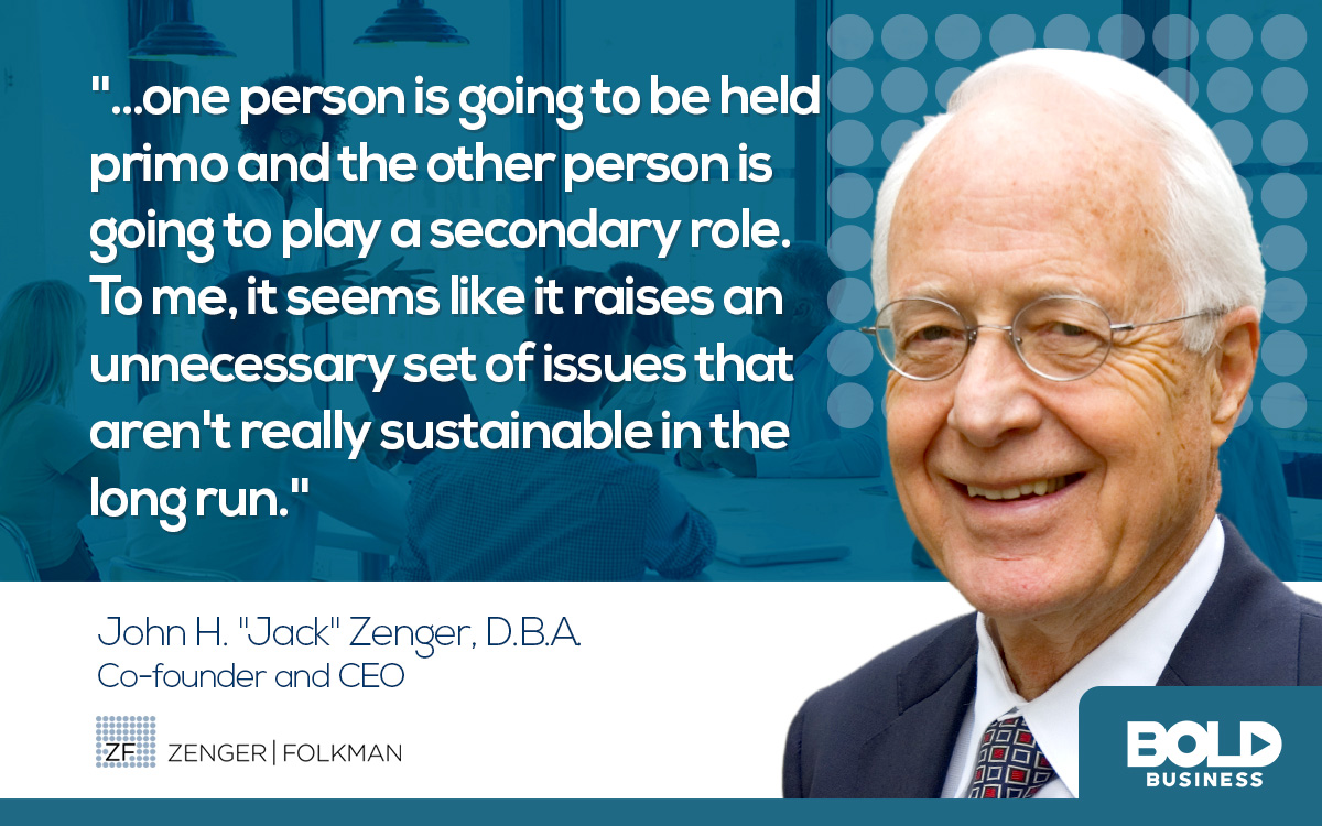 a photo quote by John H. Zenger in the discussion of having joint CEOs in a company