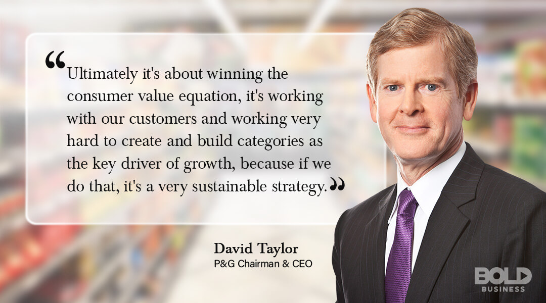 David Taylor quoted in saying it's about winning consumer value equation with Procter and Gamble brands