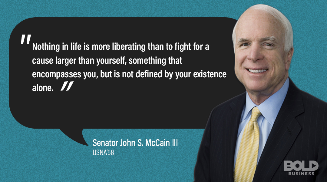 Senator John McCain III and Lt. Gen Reynolds both know a lot about what it means to be a Bold Leader and Leading by Example
