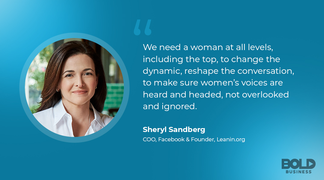 photo quote of Sheryl Sandberg on the discussion about the Importance of Women in the C-Suite