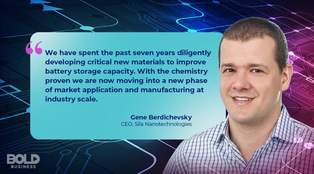 a photo quote on the battery storage capacity, Sila Nanotechnologies, by Gene Berdichevsky