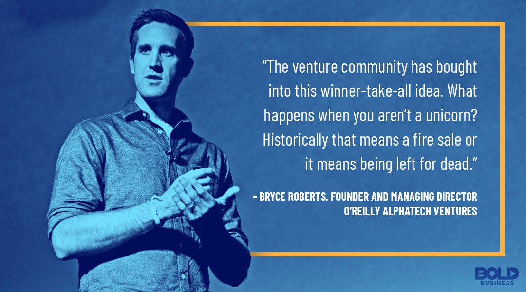 a photo quote by Bryce Roberts about how the venture capitalist community invest in business startups
