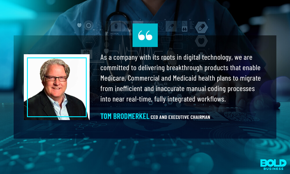 a photo quote from Tom Brodmerkel amidst the electronic health record system innovations and digital medical records of their company