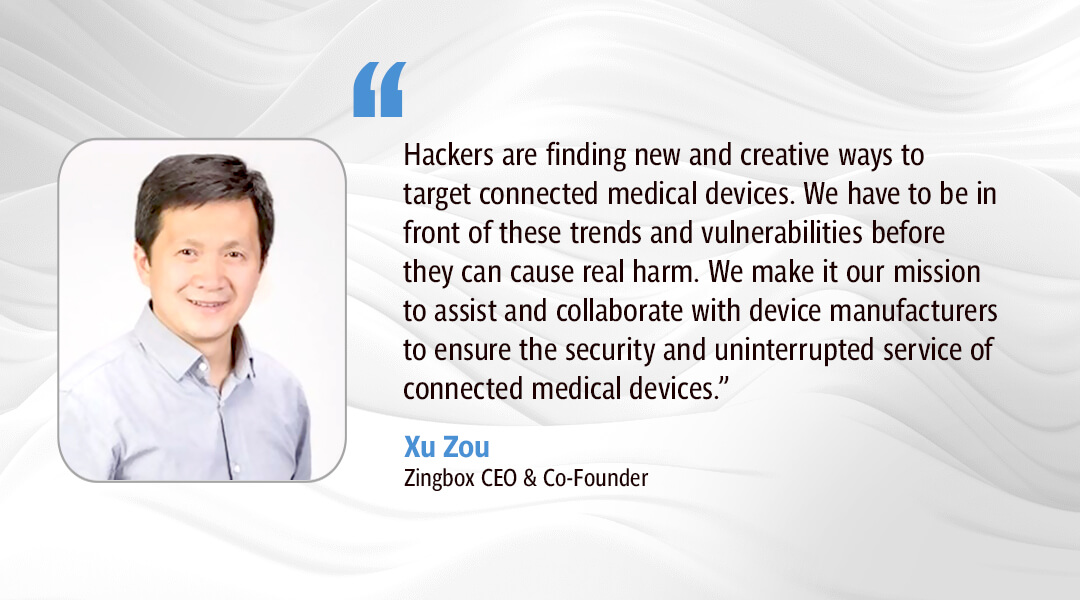 Zingbox CEO Xu Zou Discusses IOT Security in Healthcare