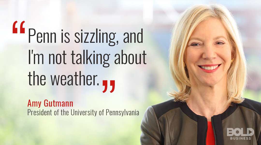 amy gutmann quote about UPenn