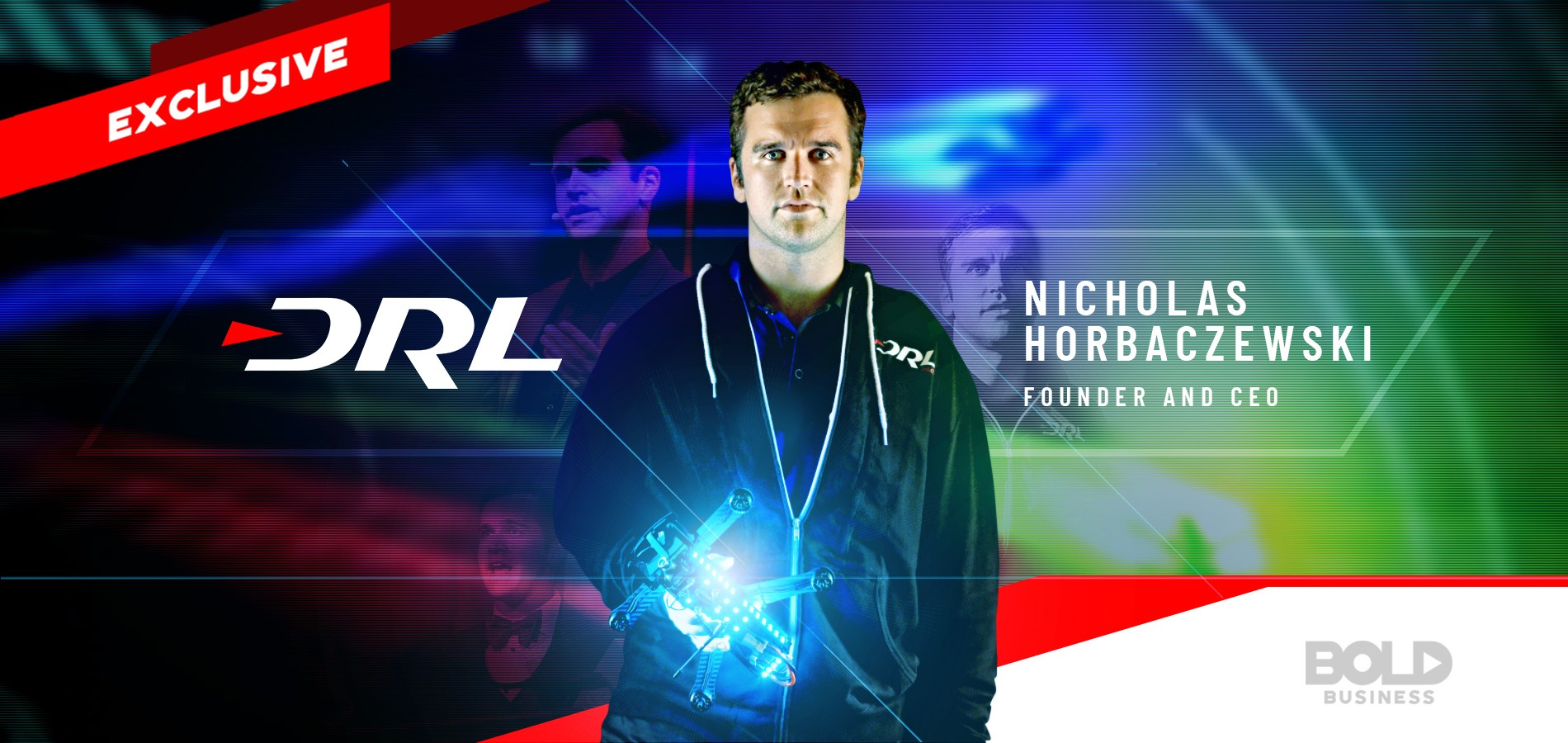 Nicholas Horbaczewski made the Drone Racing League into a viable sports property through bold leadership.