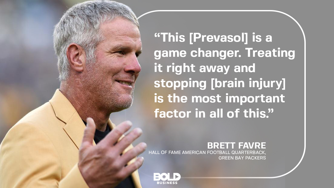 Brett Favre is endorsing Prevasol which may help prevent or reduce brain injuries, making it invaluable for athletes and soldiers.