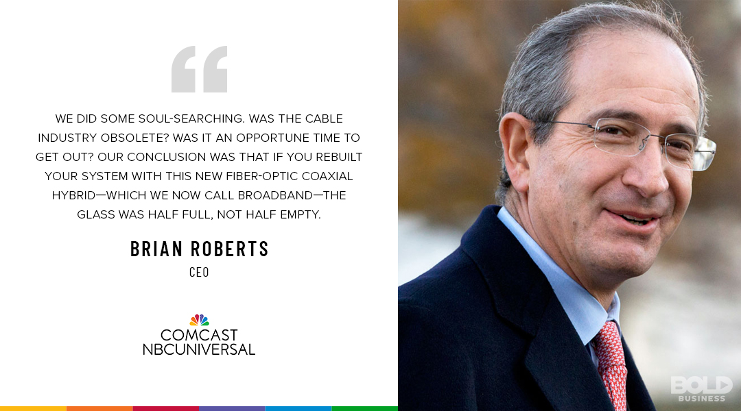 It was risky to acquire a broadcast TV company while the industry undergoes changes, but Brian Roberts took the risk.