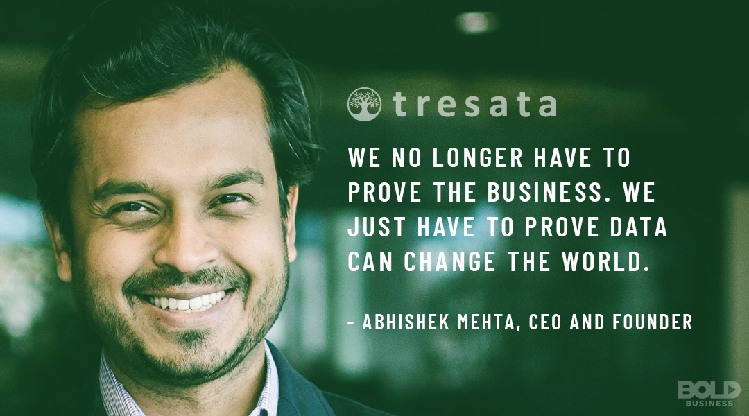 customer intelligence management quote from Abishek Mehta CEO of tresata