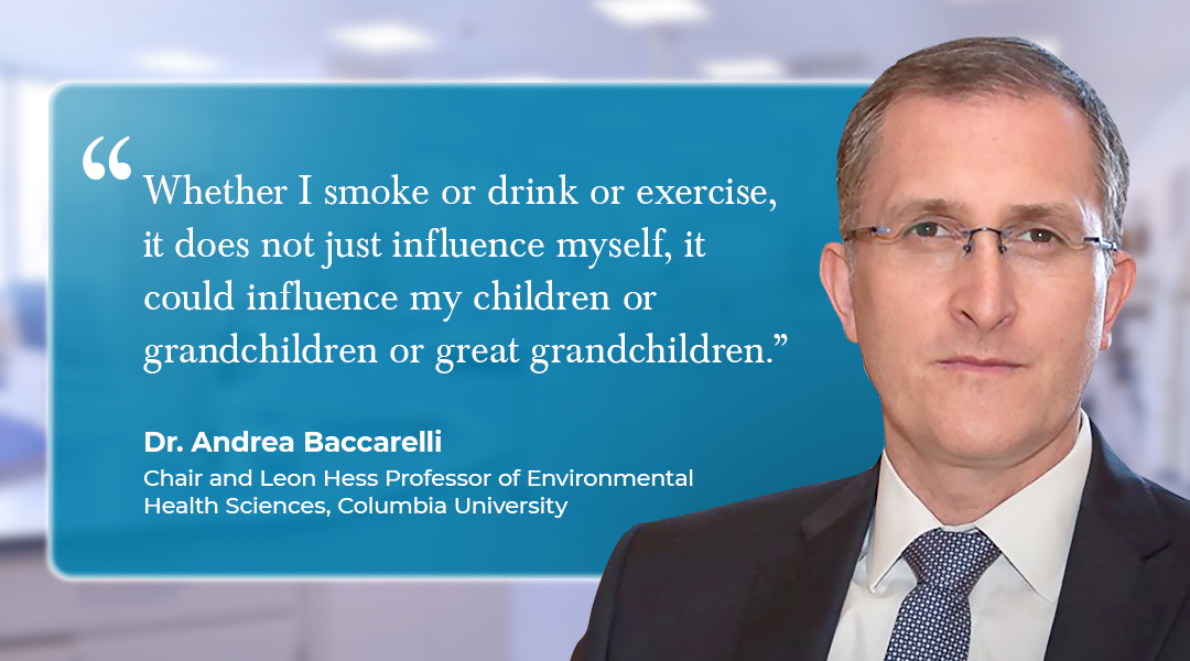 Dr. Andrea Baccarelli Discusses Smoking and its impact on Epigenetics