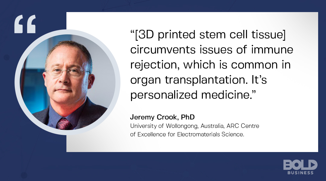 3D printing for medical use, jeremy crook quoted on 3D printem stem cell tissue
