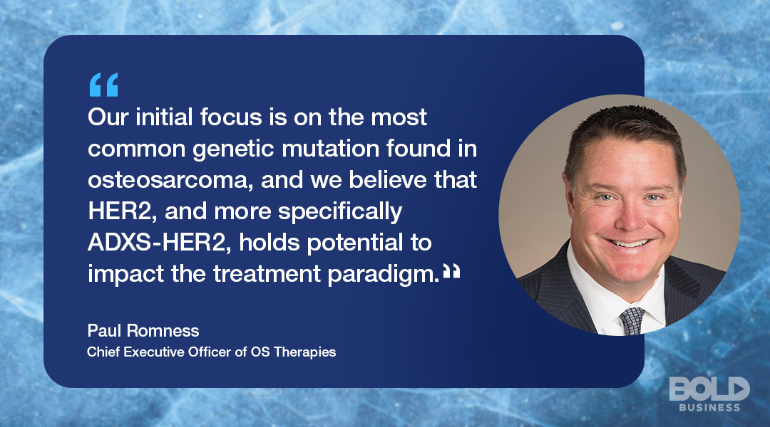 osteosarcoma treatment from OS Therapies, CEO Paul Romness quoted