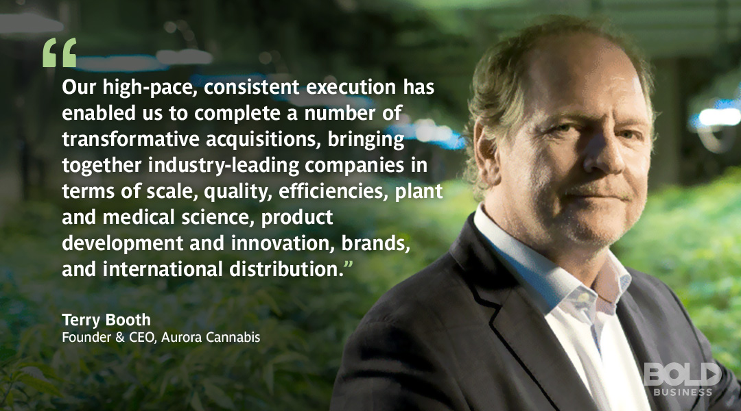 A photo quote from Aurora Cannabis CEO, Terry Booth, on the company's positive outlook