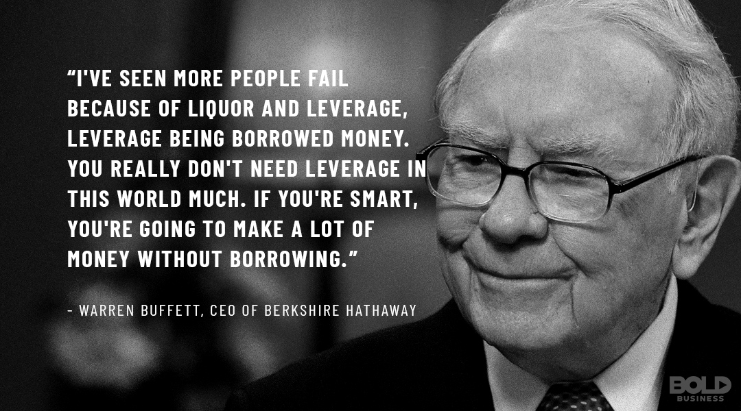 How much debt is too much? For Warren Buffett, the question is, why bother?