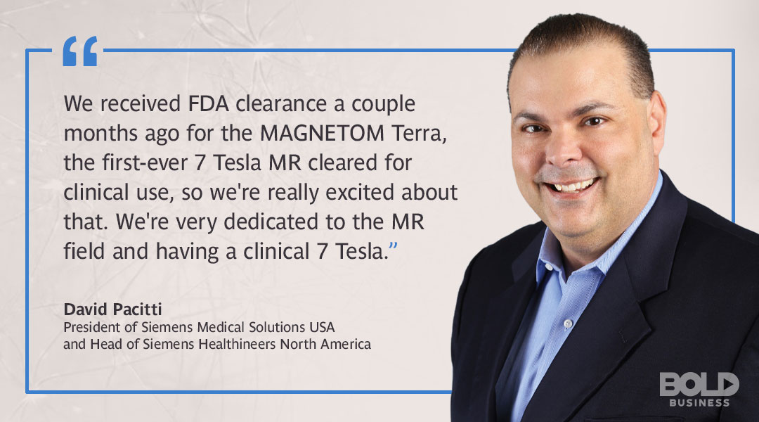 David Pacitti, President Siemens Medical Solutions quoted about 7 Tesla MR used in Neuroimaging